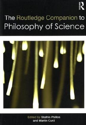 9780415546133: The Routledge Companion to Philosophy of Science (Routledge Philosophy Companions)