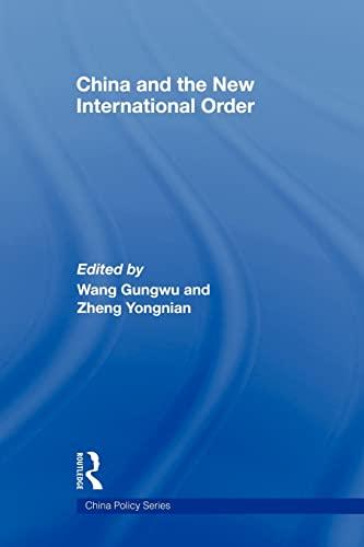 9780415546454: China and the New International Order (China Policy)