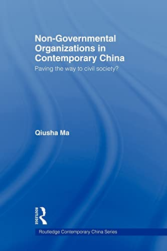 9780415546720: Non-Governmental Organizations in Contemporary China: Paving the Way to Civil Society? (Routledge Contemporary China Series)