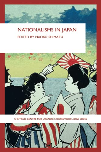 9780415546843: Nationalisms in Japan (Sheffield Centre for Japanesse Studies/Routledge)