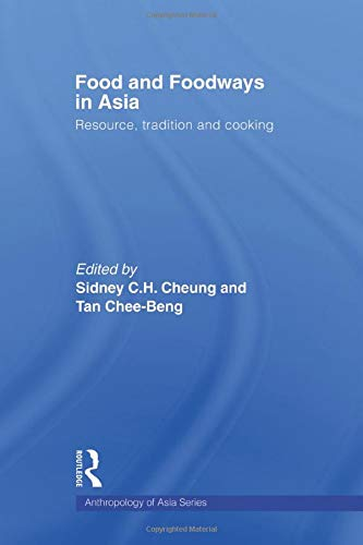 9780415547048: Food and Foodways in Asia: Resource, Tradition and Cooking (Anthropology of Asia)