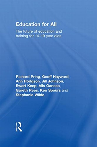 9780415547215: Education for All: The Future of Education and Training for 14-19 Year-Olds
