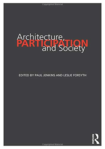 9780415547246: Architecture, Participation and Society