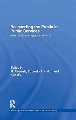 9780415547390: Reasserting the Public in Public Services: New Public Management Reforms (Routledge Studies in Governance and Public Policy)