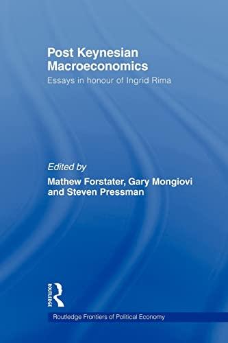 9780415547833: Post-Keynesian Macroeconomics: Essays in Honour of Ingrid Rima (Routledge Frontiers of Political Economy)