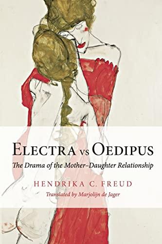 Electra vs Oedipus: Freud, Hendrika C.