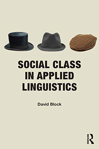 9780415548182: Social Class in Applied Linguistics