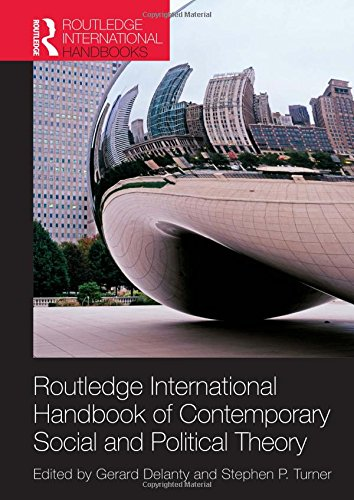 9780415548250: Routledge International Handbook of Contemporary Social and Political Theory (Routledge International Handbooks)