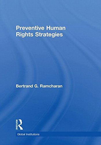 9780415548557: Preventive Human Rights Strategies (Global Institutions)