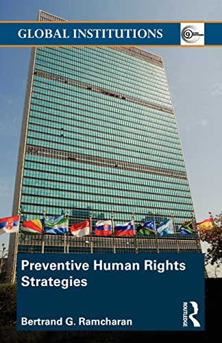 9780415548564: Preventive Human Rights Strategies (Global Institutions)