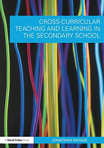 9780415548595: Cross-Curricular Teaching and Learning in the Secondary School