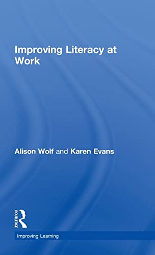 9780415548687: Improving Literacy at Work (Improving Learning)