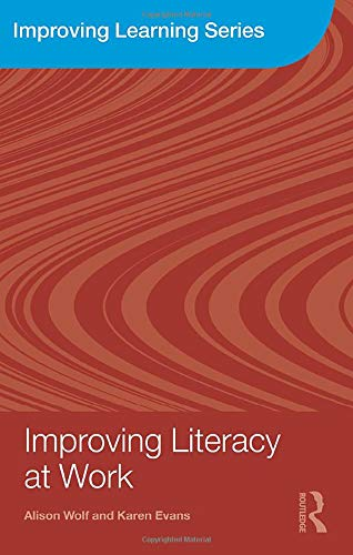 9780415548724: Improving Literacy at Work (Improving Learning)