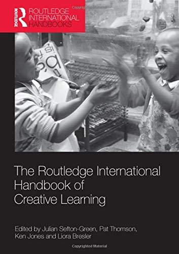 9780415548892: The Routledge International Handbook of Creative Learning (Routledge International Handbooks of Education)
