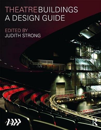 Theatre Buildings: A Design Guide: Association of British Theatre Technicians