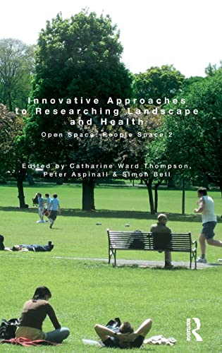 9780415549110: Innovative Approaches to Researching Landscape and Health: Open Space: People Space 2