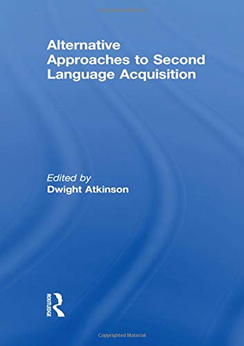 9780415549240: Alternative Approaches to Second Language Acquisition