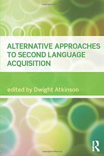 9780415549257: Alternative Approaches to Second Language Acquisition