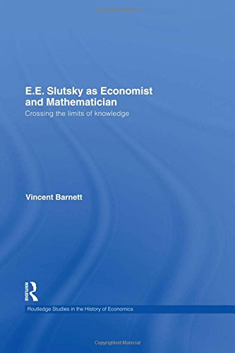 9780415549608: E.E. Slutsky as Economist and Mathematician: Crossing the Limits of Knowledge
