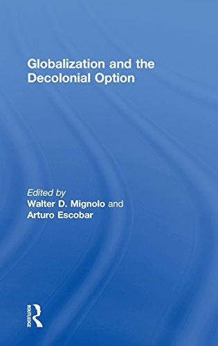 9780415549714: Globalization and the Decolonial Option