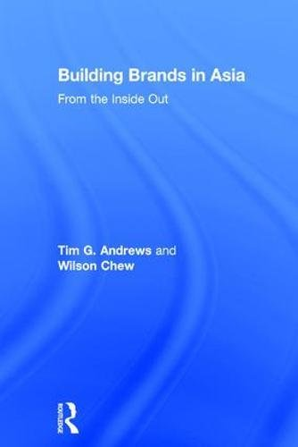 9780415549837: Building Brands in Asia: From the Inside Out