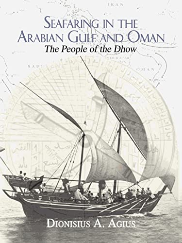 9780415549868: Seafaring in the Arabian Gulf and Oman: People of the Dhow (Kegan Paul Arabia Library)