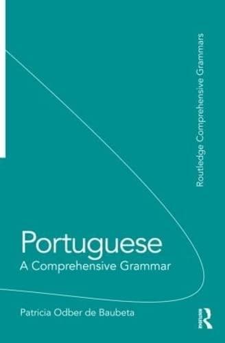9780415550109: Portuguese: A Comprehensive Grammar (Routledge Comprehensive Grammars)
