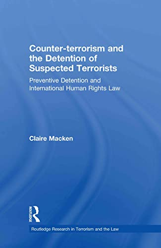9780415550512: Counter-terrorism and the Detention of Suspected Terrorists: Preventive Detention and International Human Rights Law