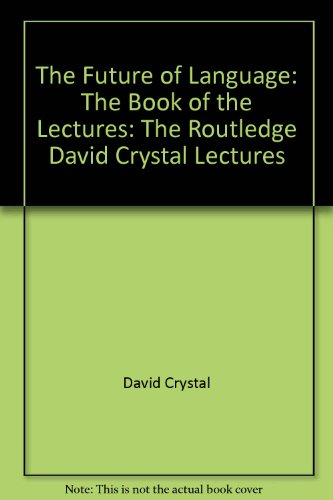 9780415550611: The Future of Language: The Book of the Lectures