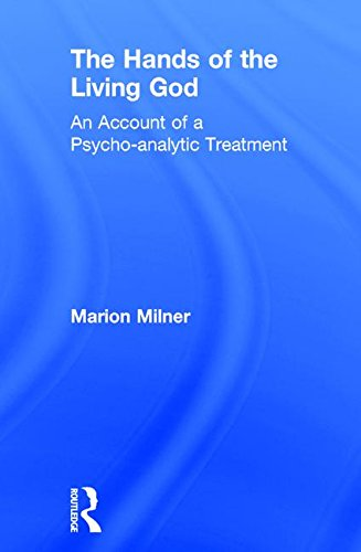 9780415550697: The Hands of the Living God: An Account of a Psycho-analytic Treatment