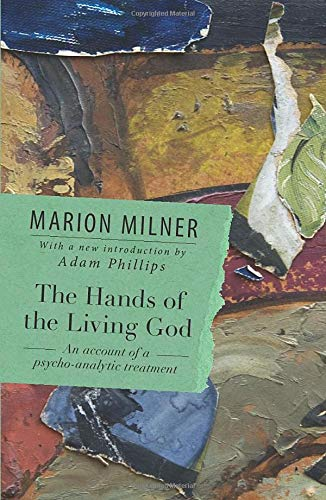 9780415550703: The Hands of the Living God: An Account of a Psycho-analytic Treatment