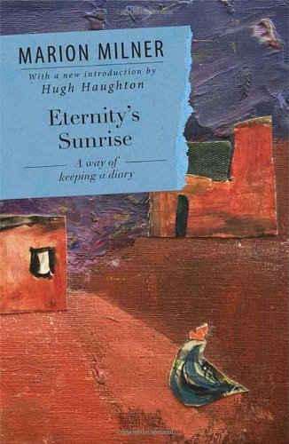 9780415550727: Eternity's Sunrise: A Way of Keeping a Diary