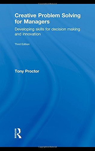 9780415551083: Creative Problem Solving for Managers: Developing Skills for Decision Making and Innovation