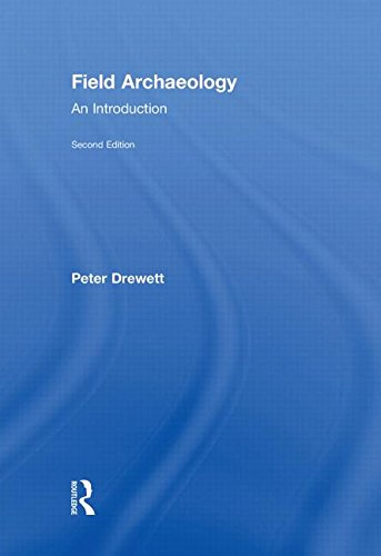9780415551182: Field Archaeology: An Introduction