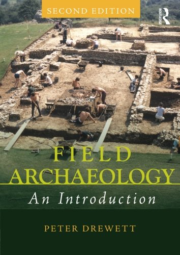 9780415551199: Field Archaeology: An Introduction
