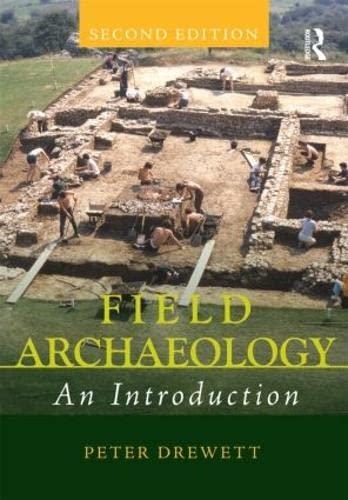 Field Archaeology: An Introduction (Paperback): Peter Drewett