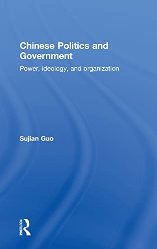 9780415551380: Chinese Politics and Government: Power, Ideology and Organization