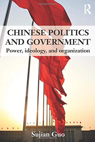 9780415551397: Chinese Politics and Government: Power, Ideology and Organization