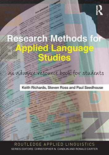9780415551410: Research Methods for Applied Language Studies: An Advanced Resource Book for Students (Routledge Applied Linguistics)