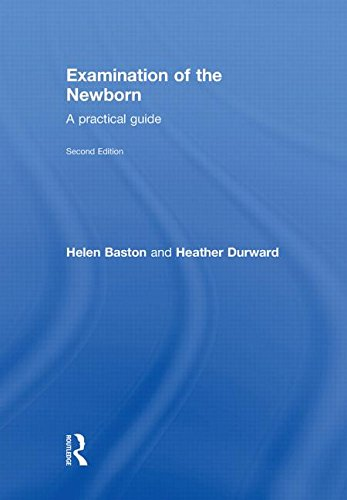 9780415551625: Examination of the Newborn: A Practical Guide