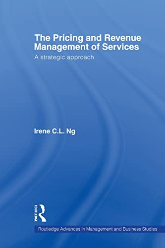 9780415551953: The Pricing and Revenue Management of Services: A strategic approach (Routledge Advances in Management and Business Studies)