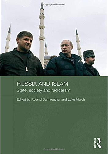 Russ and Islam - State, Society and: Edited By Roland