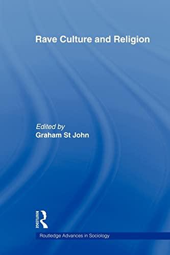 Rave Culture and Religion: ST JOHN, GRAHAM.