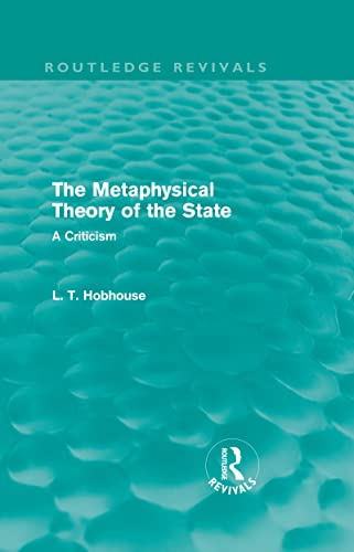 9780415552752: The Metaphysical Theory of the State (Routledge Revivals) (Volume 2)