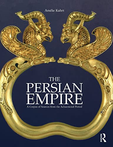 9780415552790: The Persian Empire: A Corpus of Sources from the Achaemenid Period