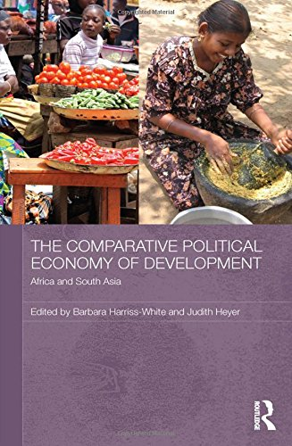 9780415552882: The Comparative Political Economy of Development: Africa and South Asia