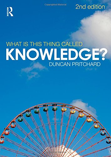 9780415552967: What is this thing called Knowledge?