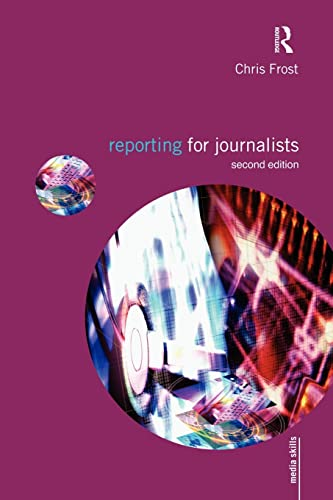 9780415553209: Reporting for Journalists: Volume 1 (Media Skills)
