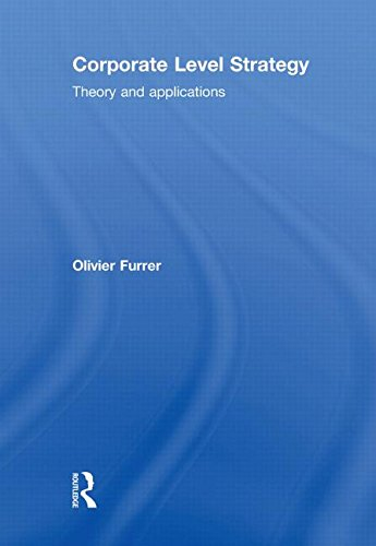 9780415553414: Corporate Level Strategy: Theory and Applications