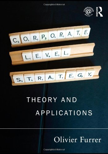 9780415553421: Corporate Level Strategy: Theory and Applications